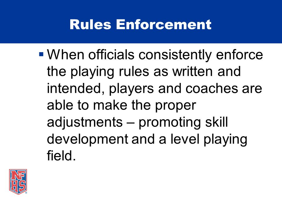Rules Enforcement