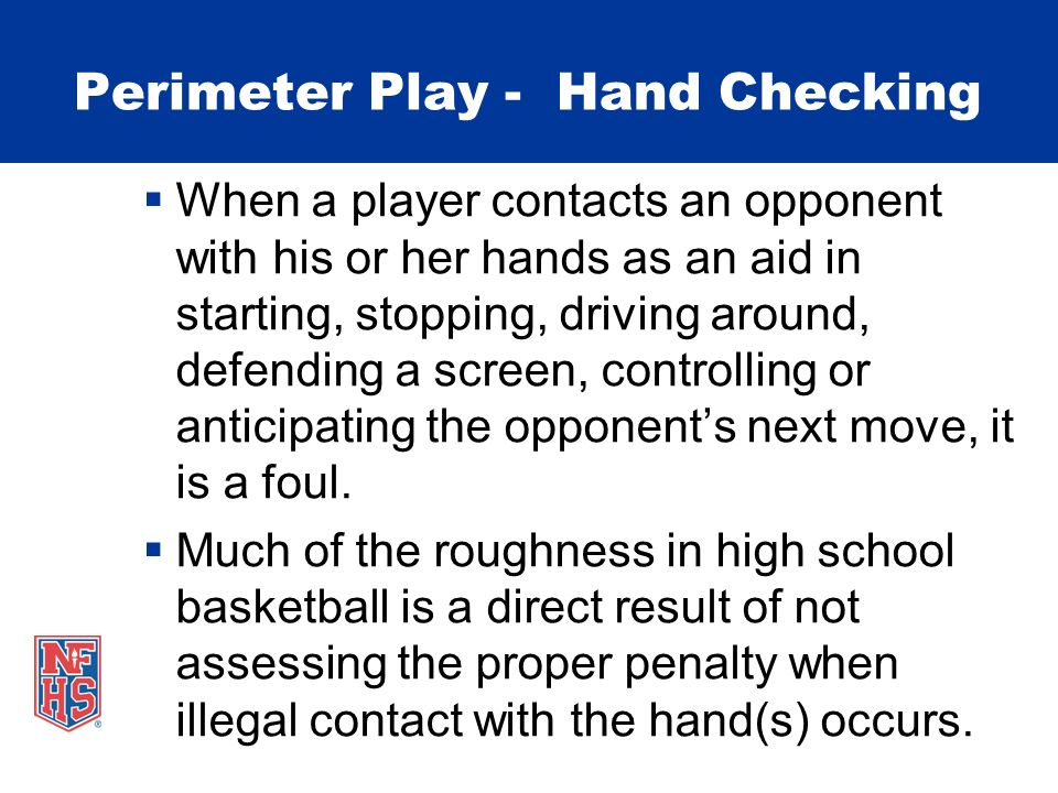 Perimeter Play - Hand Checking