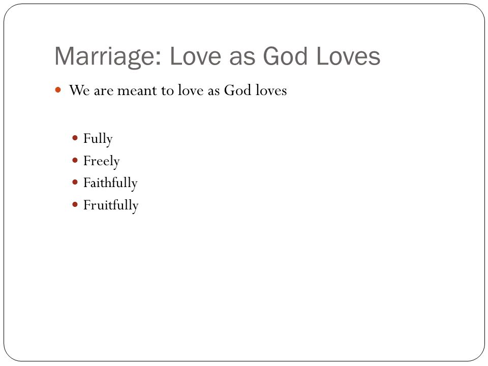 Marriage: Love as God Loves