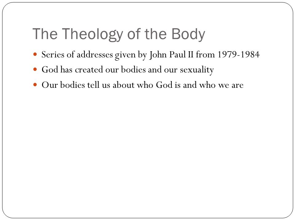 The Theology of the Body