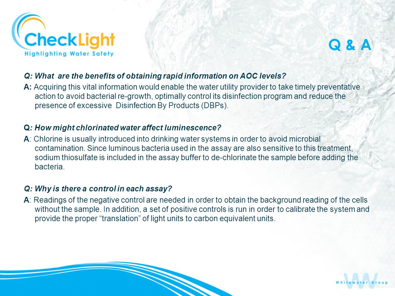 Q & A Q: What are the benefits of obtaining rapid information on AOC levels