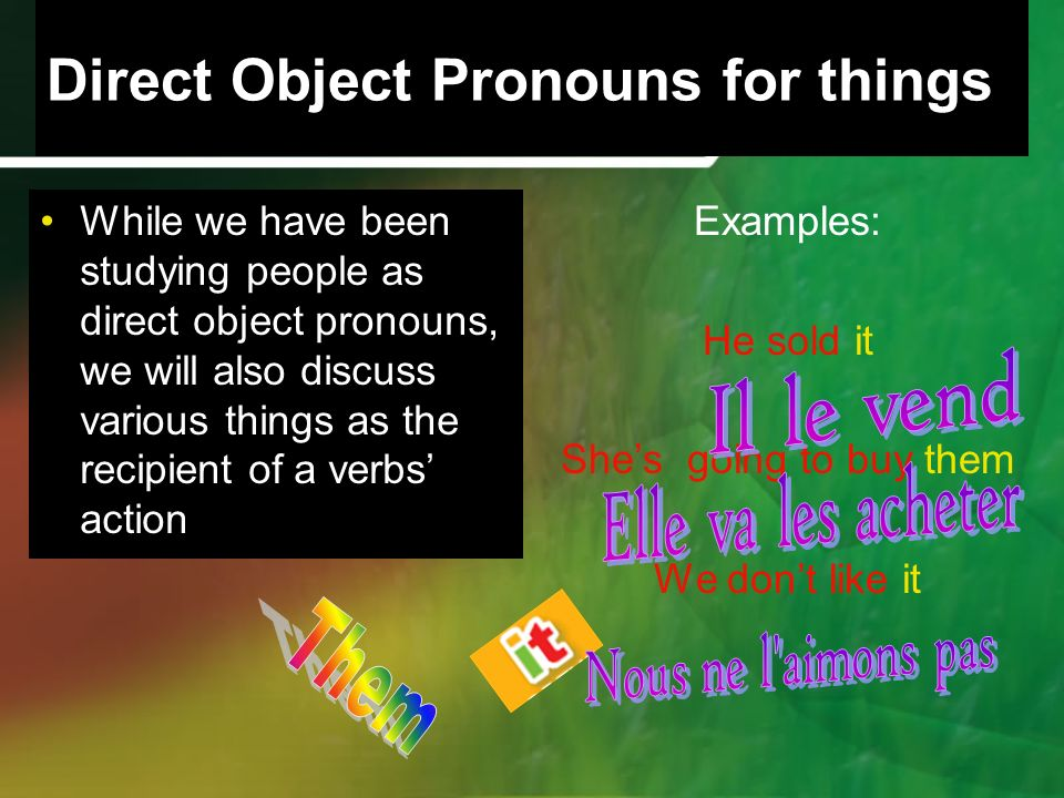 Direct Object Pronouns for things