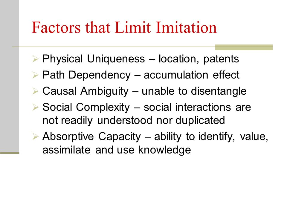 Factors that Limit Imitation