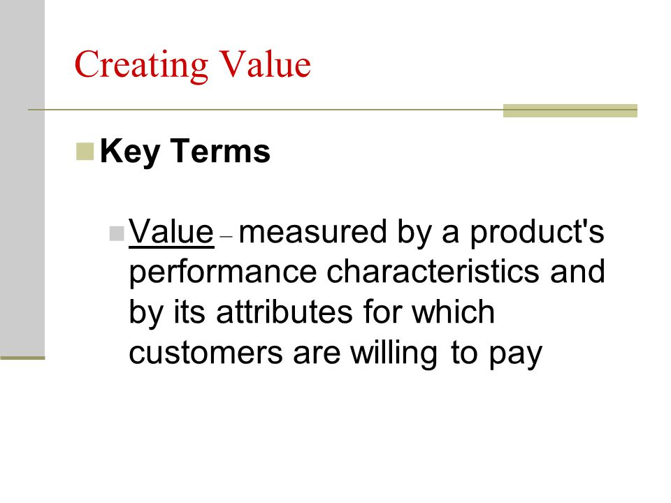 Creating Value Key Terms