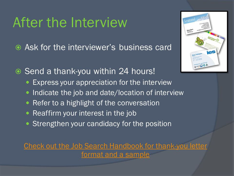 Interviewing for success ppt video online download after the interview ask for the interviewers business card colourmoves