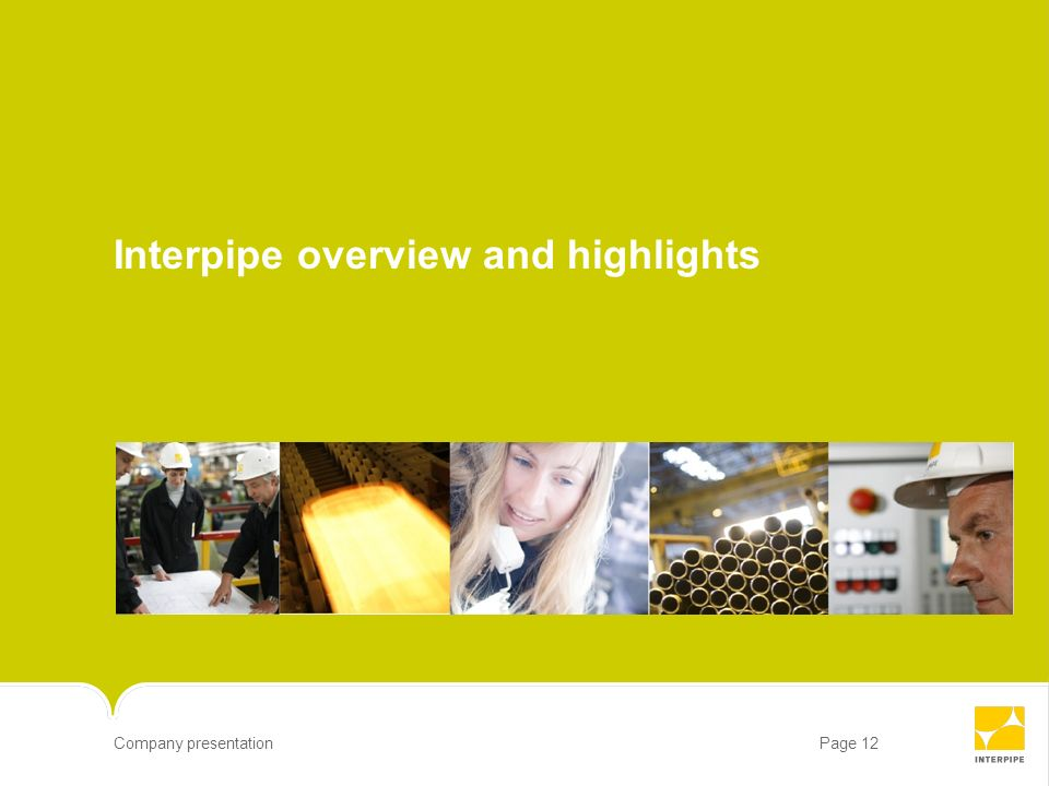 Interpipe overview and highlights