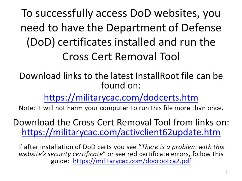 Making DoD Enterprise Email, AKO, and other DoD websites work with Internet  Explorer on your Windows computer  Presented by: Michael J  Danberry Last