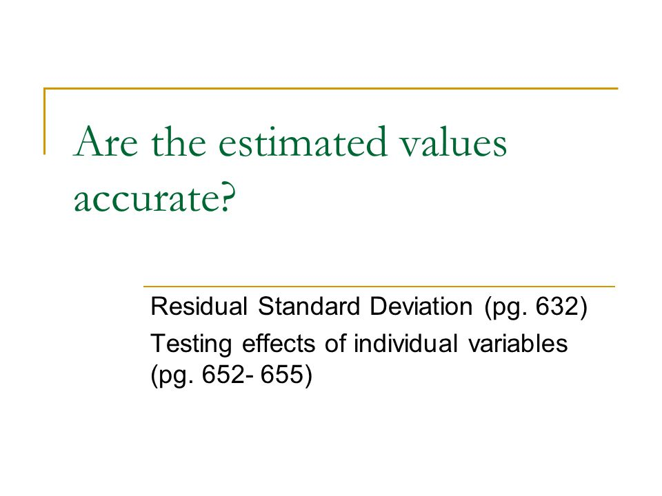 Are the estimated values accurate