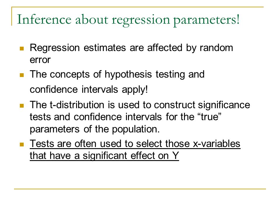 Inference about regression parameters!