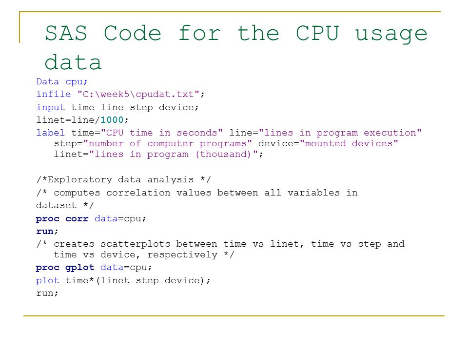 SAS Code for the CPU usage data
