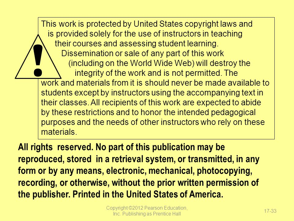 Copyright ©2012 Pearson Education, Inc. Publishing as Prentice Hall