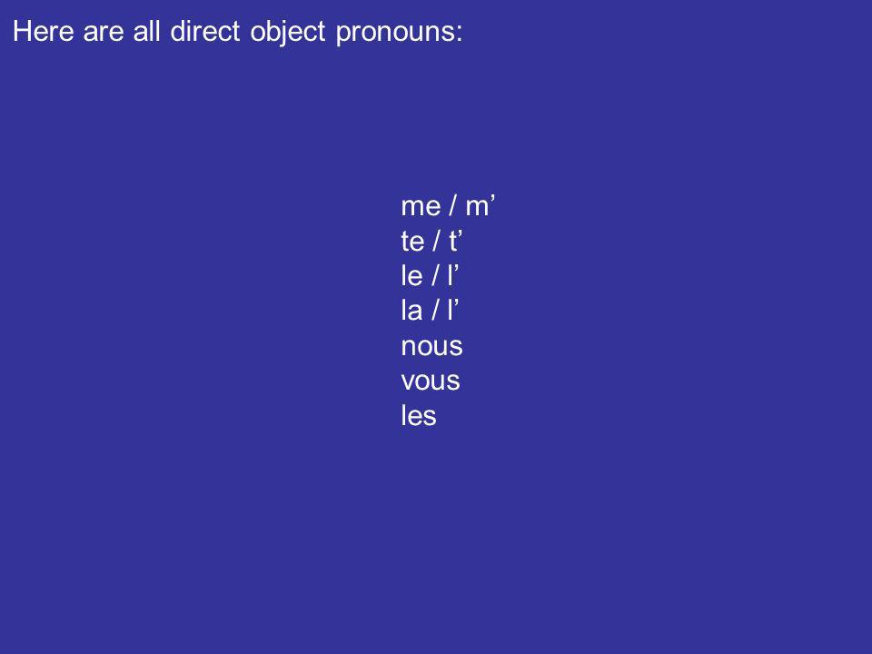 Here are all direct object pronouns: