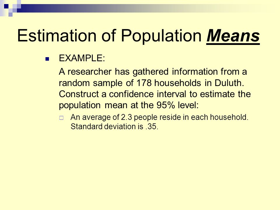 Estimation of Population Means