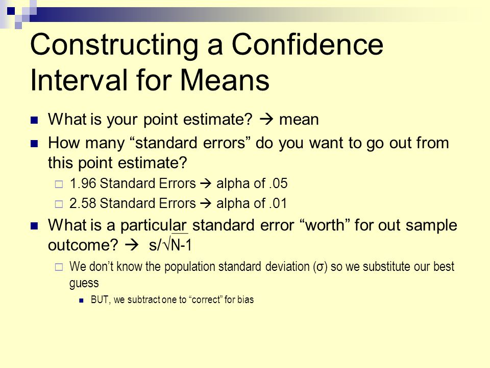 Constructing a Confidence Interval for Means