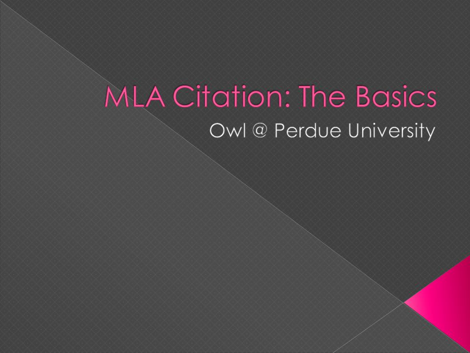 MLA Citation: The Basics