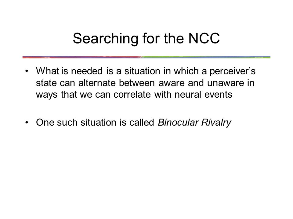 Searching for the NCC