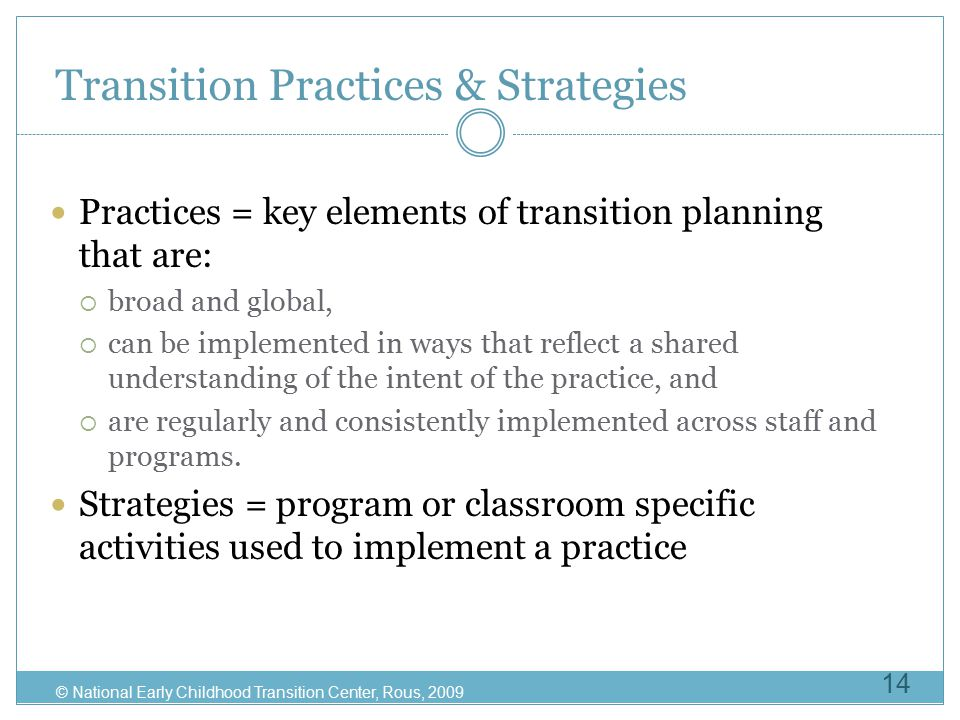 Transition Practices & Strategies