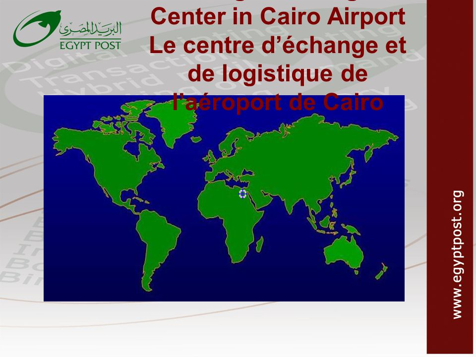 Exchange and Logistic Center in Cairo Airport Le centre d'échange et de logistique de l'aéroport de Cairo
