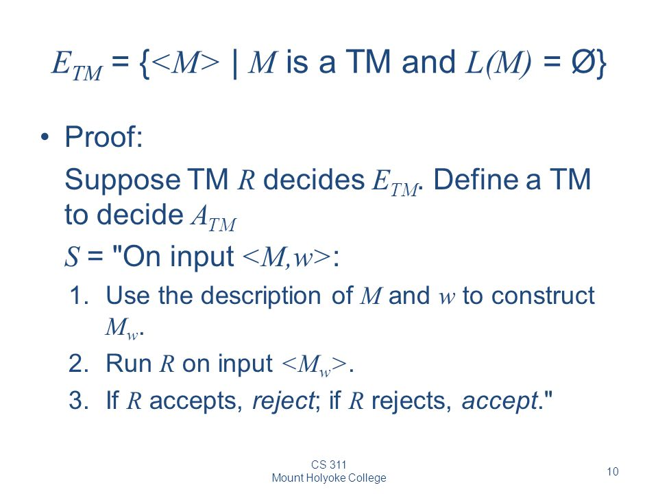 ETM = {<M> | M is a TM and L(M) = Ø}