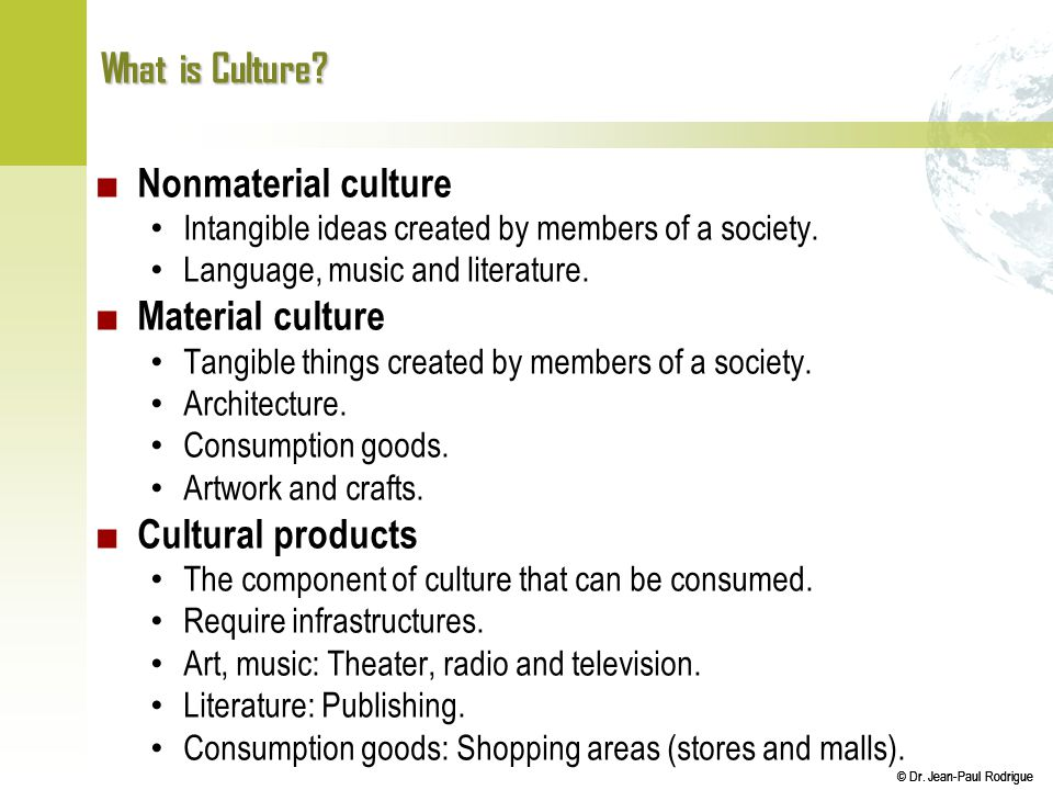 What Is Culture Nonmaterial Culture Material Culture