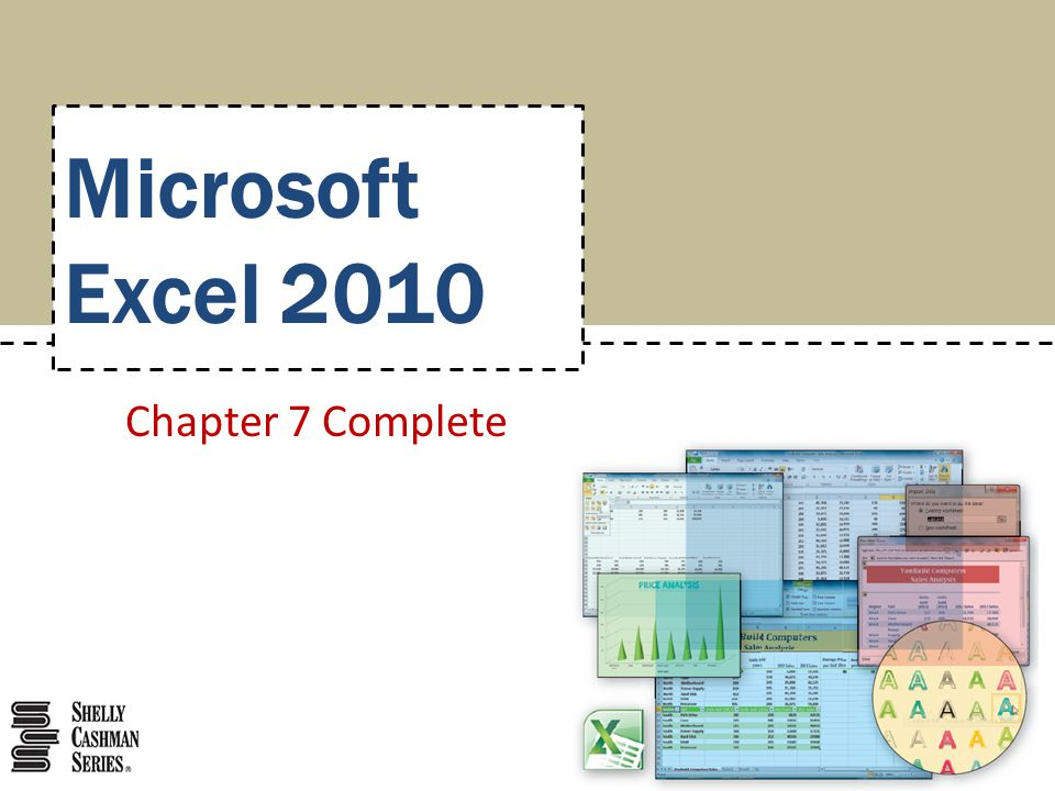 Microsoft Excel 2010 Chapter 7 Complete