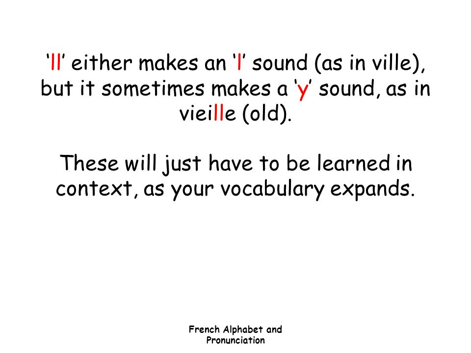 French Alphabet & Pronunciation - ppt video online download