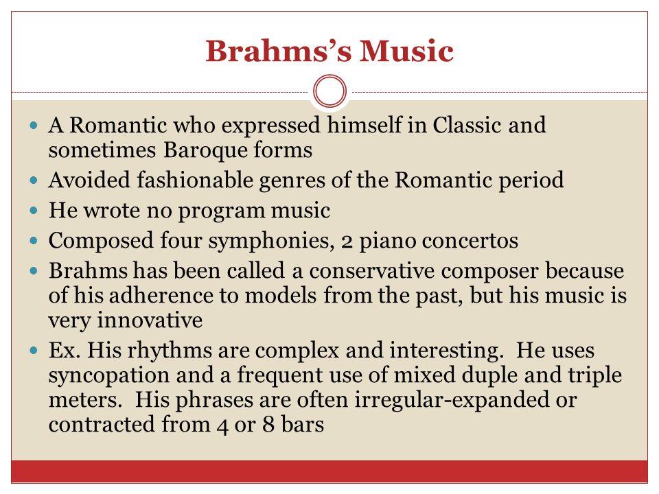Late Romanticism Brahms, Puccini, Mahler  - ppt video online