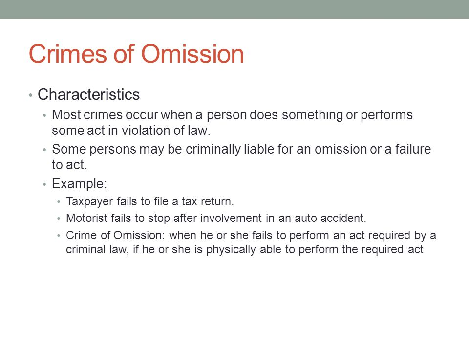 Crimes of Omission Characteristics