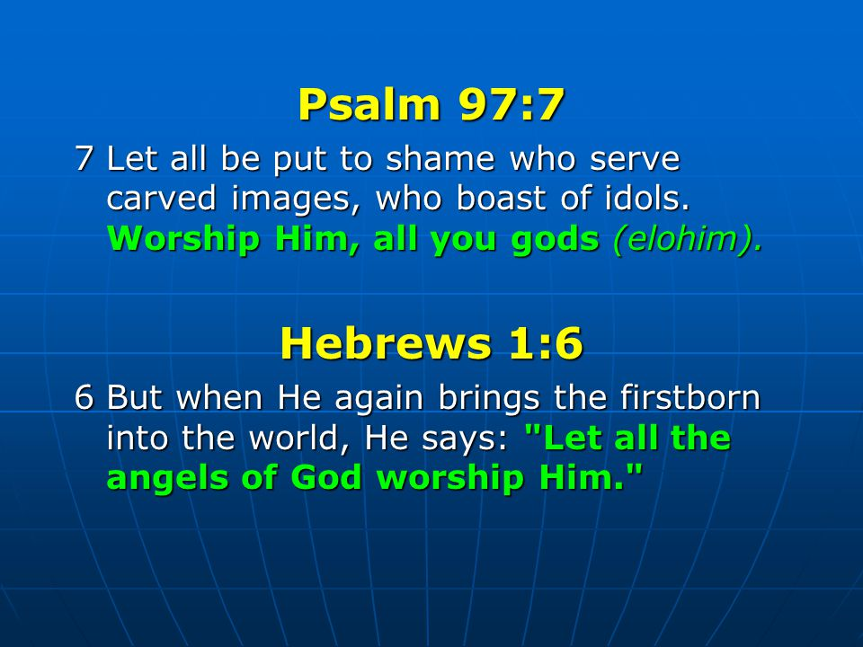 Psalm 977 7 Let All Be Put To Shame Who Serve Carved Images