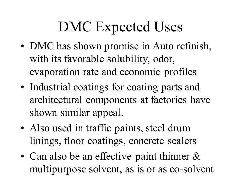 DIMETHYL CARBONATE (DMC) The Newest VOC Exempt Solvent - ppt