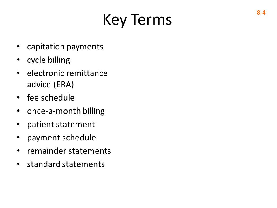 Key Terms capitation payments cycle billing