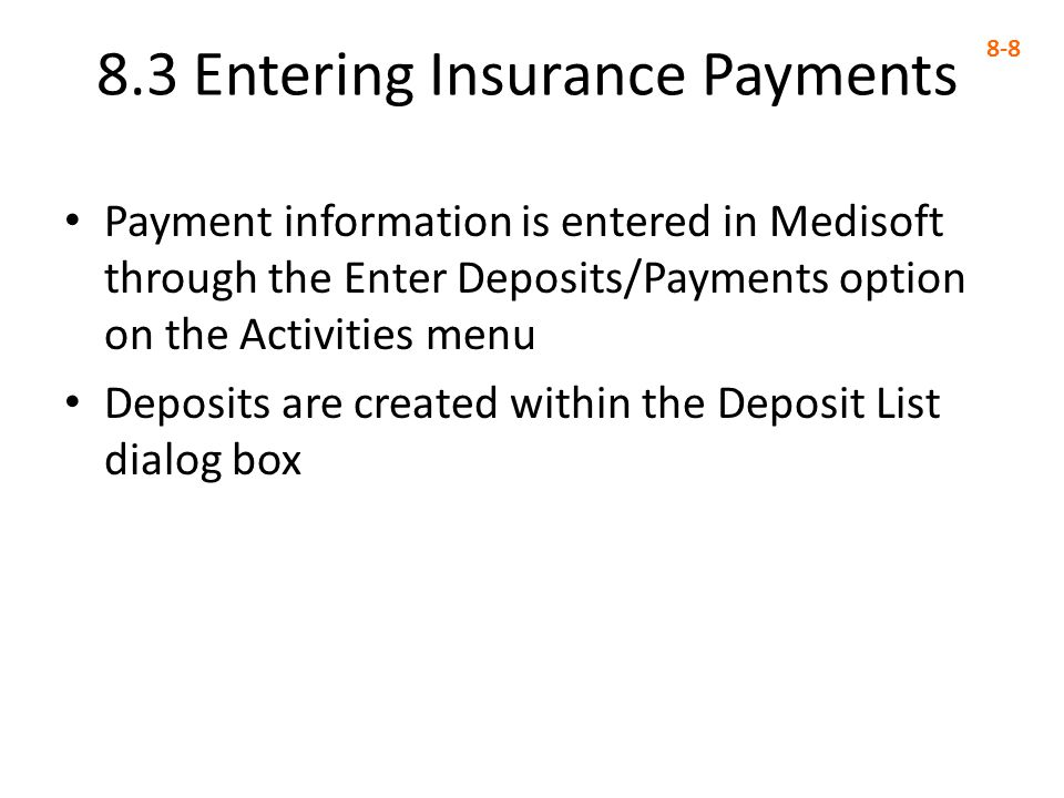8.3 Entering Insurance Payments