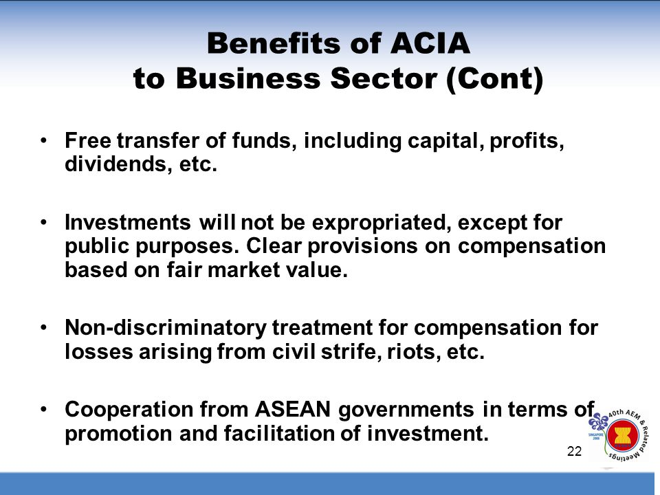 Benefits of ACIA to Business Sector (Cont)
