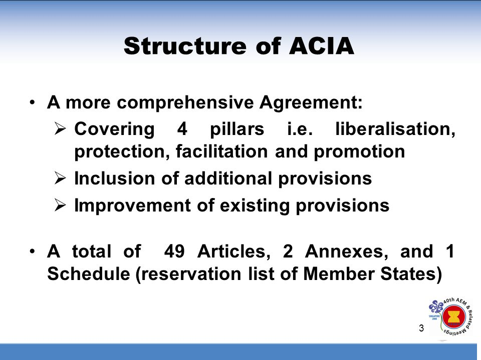 Structure of ACIA A more comprehensive Agreement: