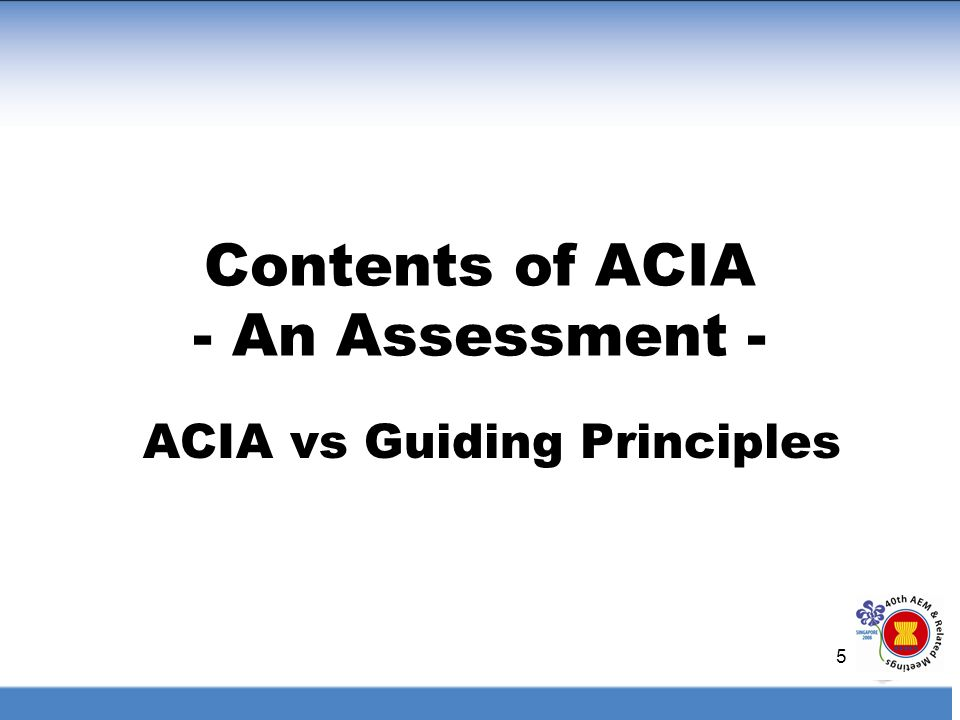 Contents of ACIA - An Assessment -