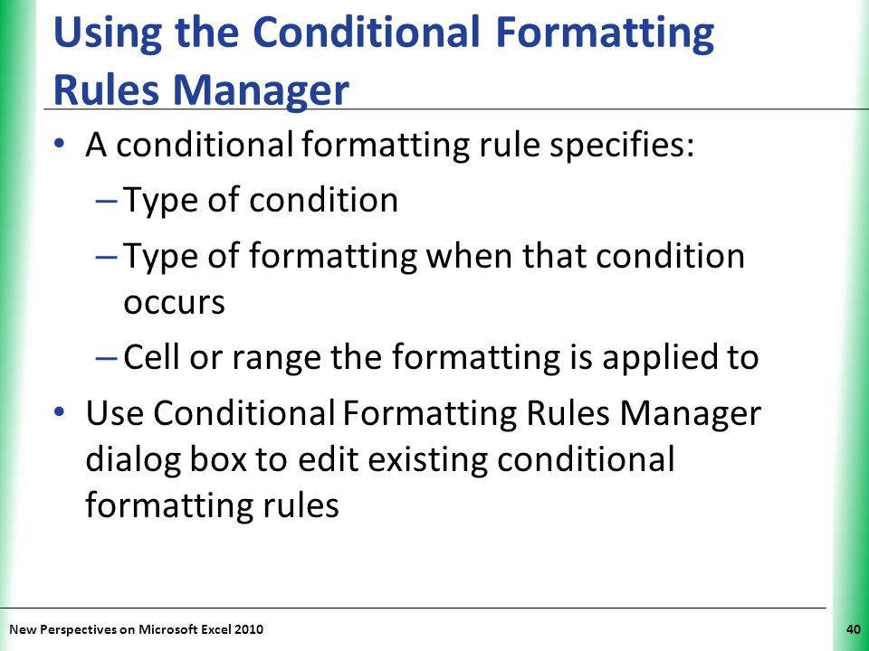 Using the Conditional Formatting Rules Manager