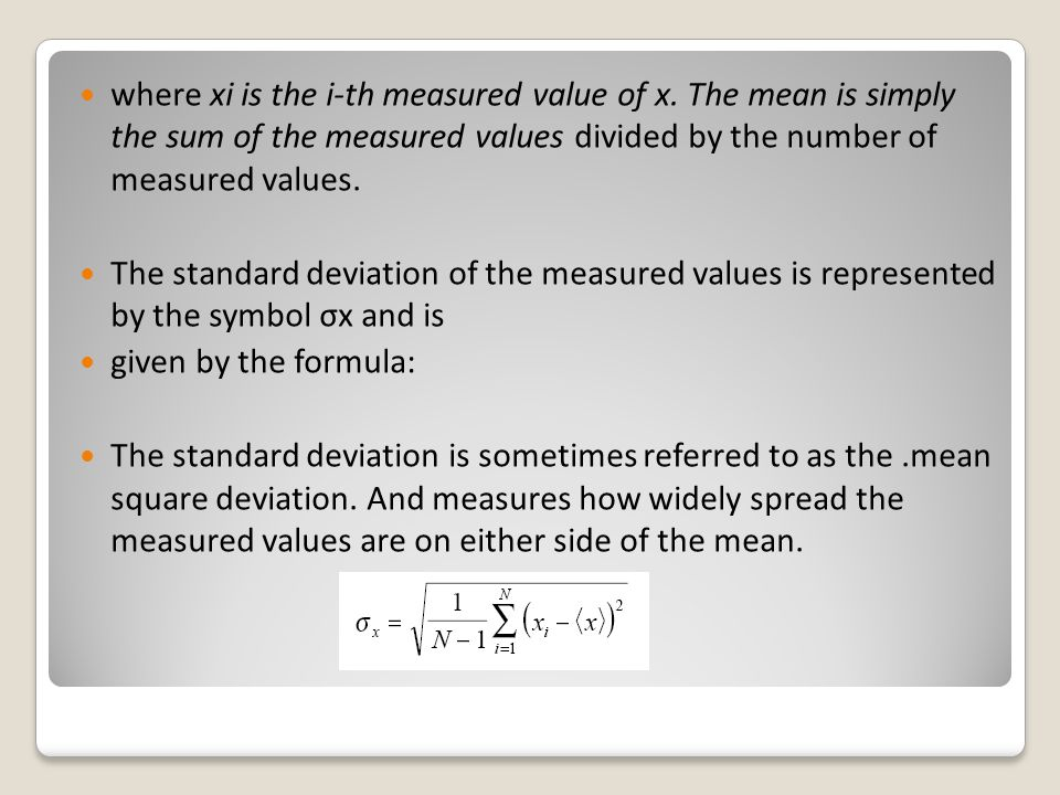 where xi is the i-th measured value of x