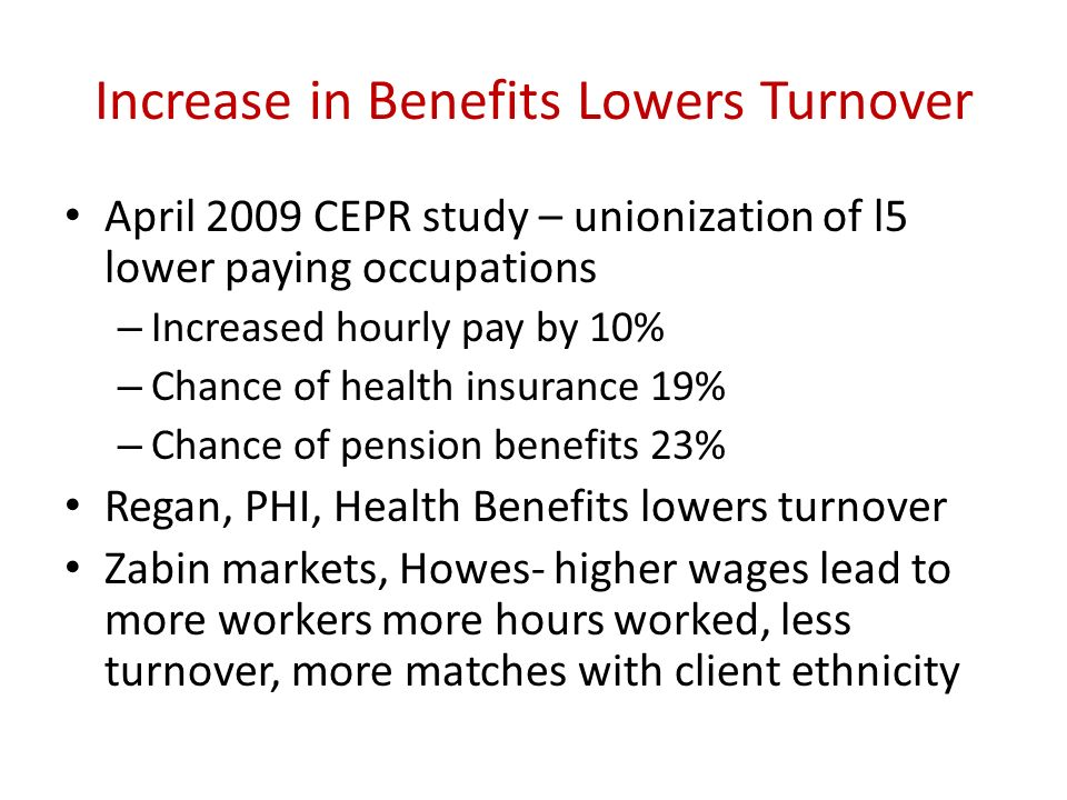 Increase in Benefits Lowers Turnover