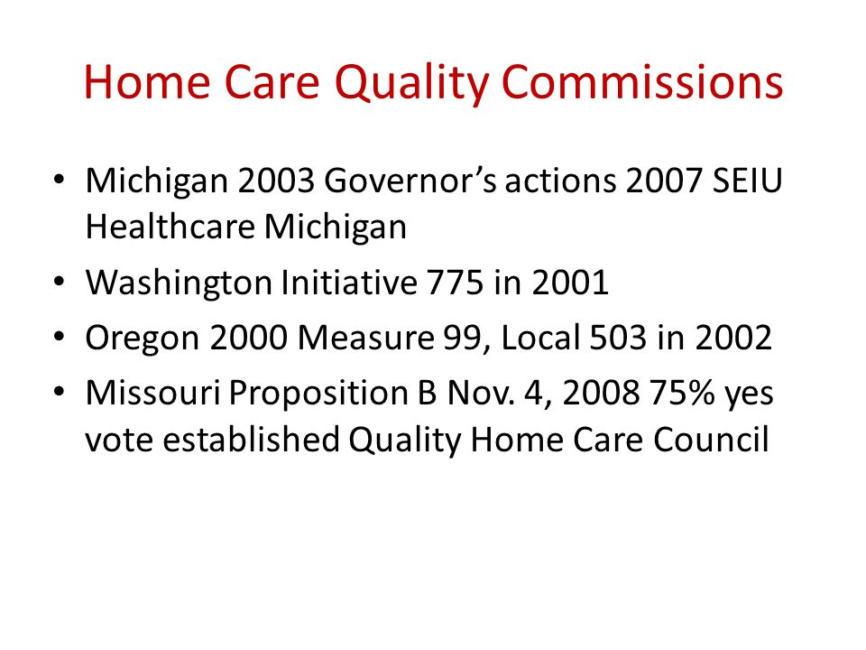 Home Care Quality Commissions