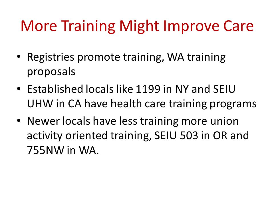 More Training Might Improve Care