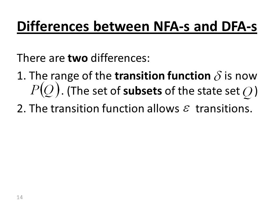 Differences between NFA-s and DFA-s