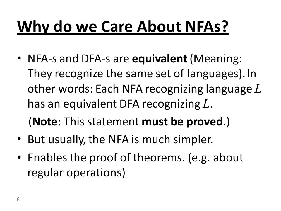 Why do we Care About NFAs