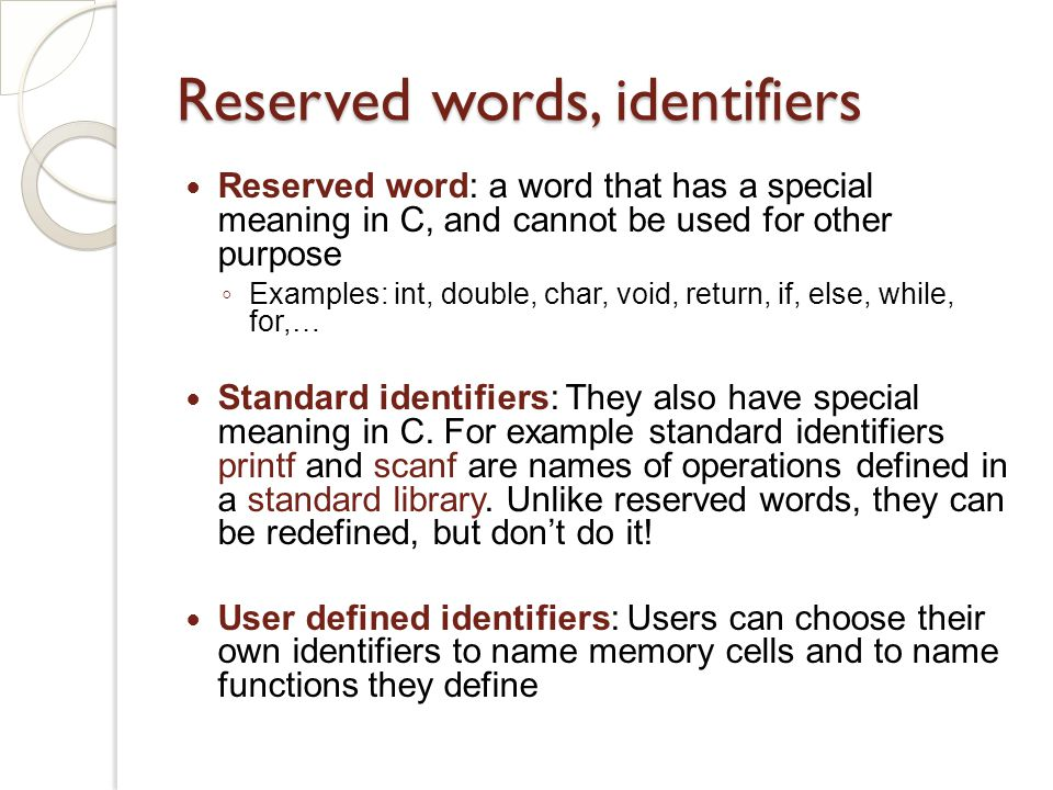 Reserved words, identifiers