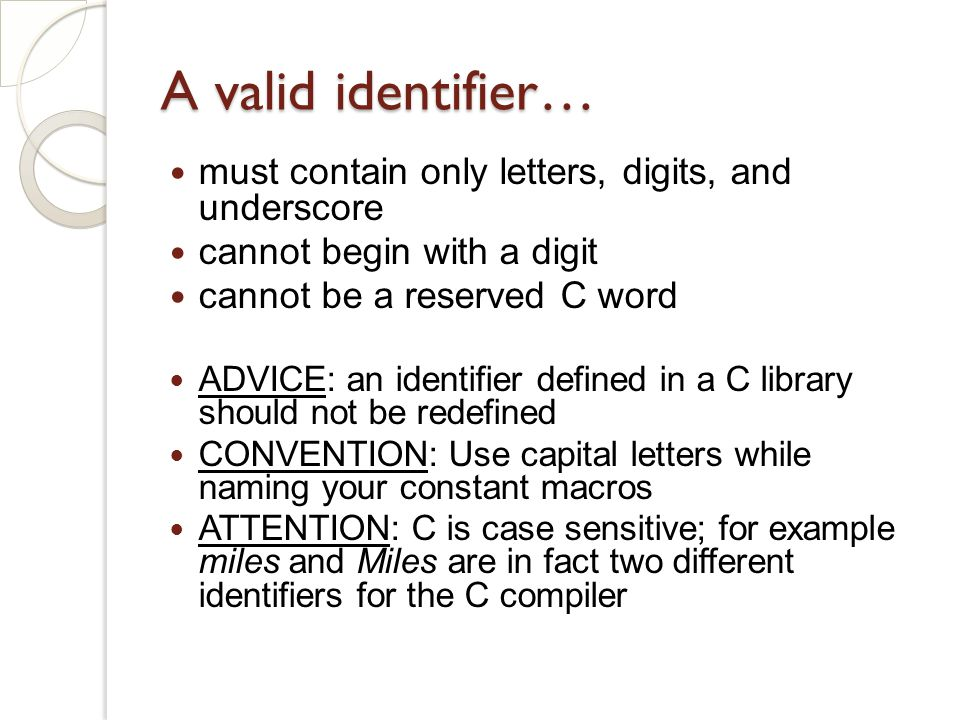 A valid identifier… must contain only letters, digits, and underscore