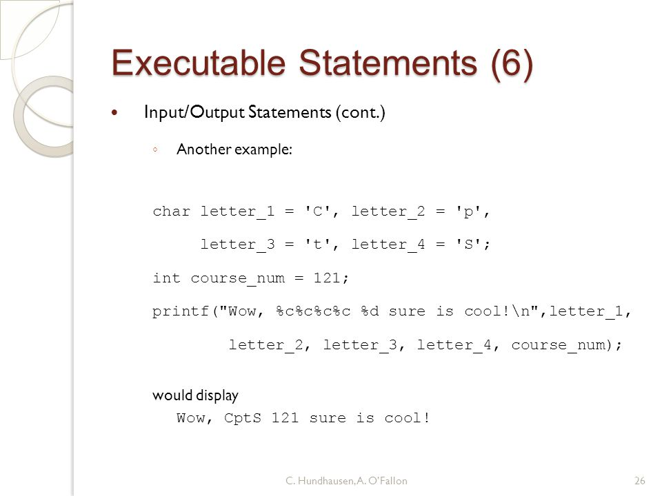 Executable Statements (6)