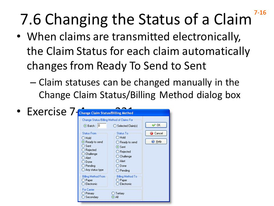 7.6 Changing the Status of a Claim