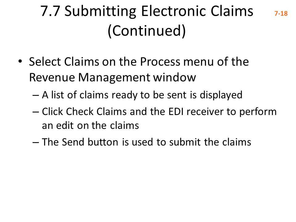 7.7 Submitting Electronic Claims (Continued)
