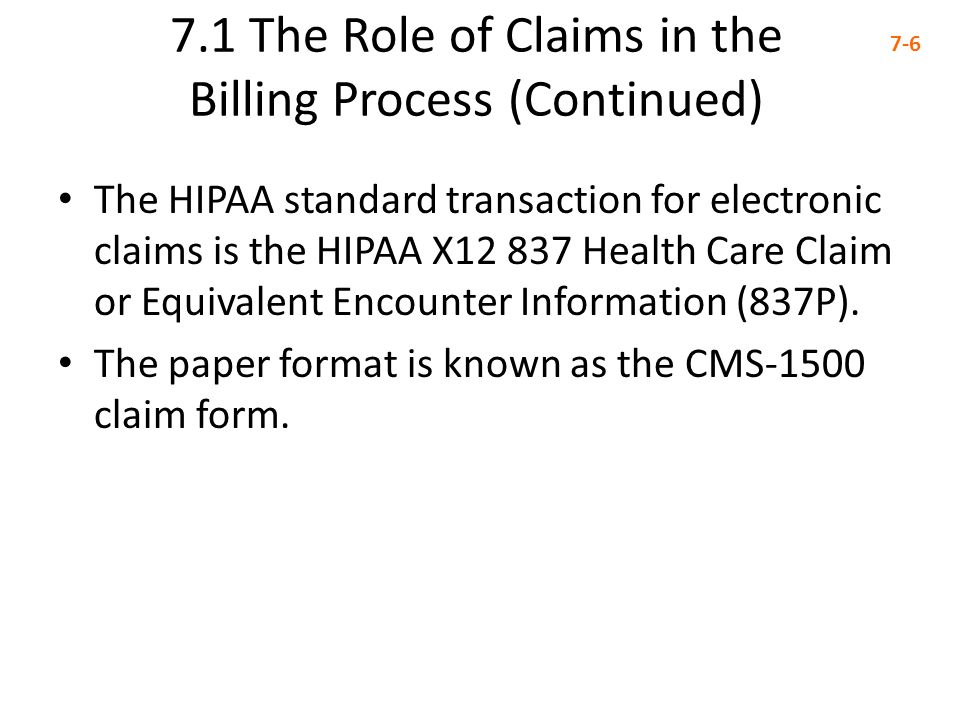 7.1 The Role of Claims in the Billing Process (Continued)