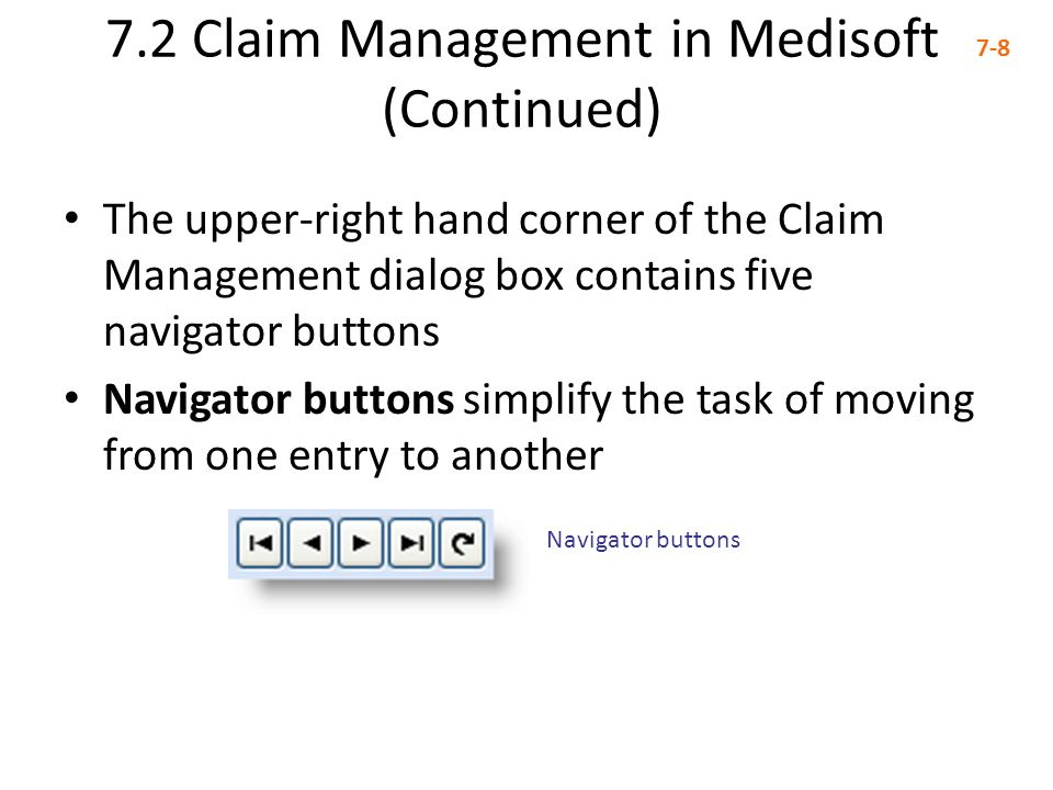 7.2 Claim Management in Medisoft (Continued)
