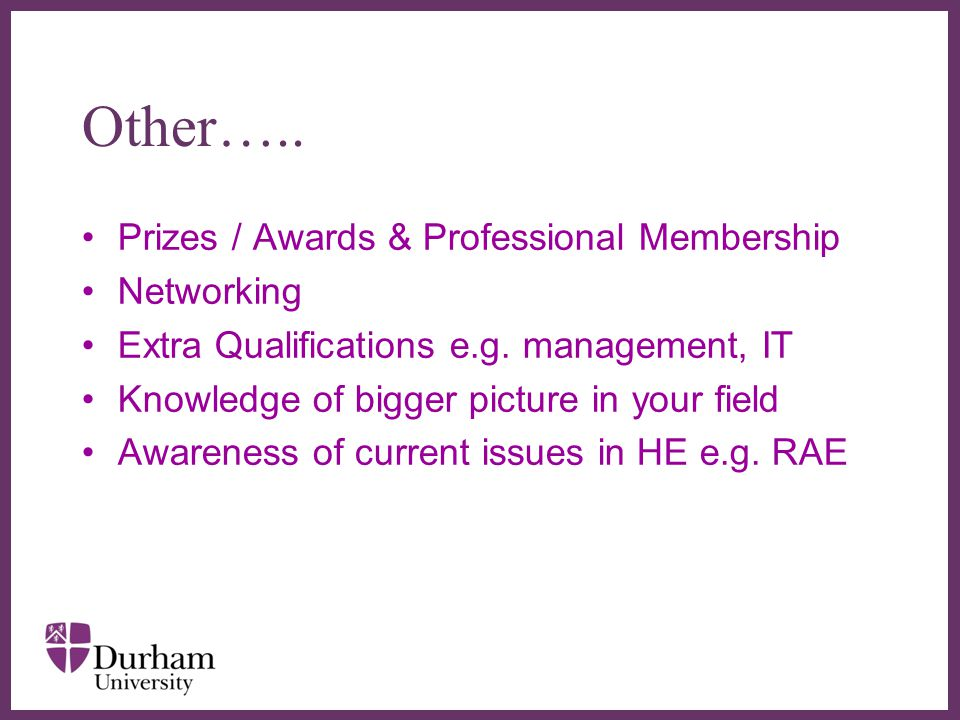 Other….. Prizes / Awards & Professional Membership Networking